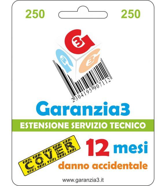 Garanzia3 Cover 250 - Copertura dal danno accidentale per 12 mesi con massimale copertura 250 euro